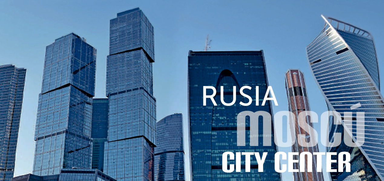 Moscú City Center – Rusia